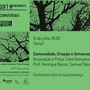 SoftMonuments | Conversas - Tema 1: Comunidade, Criação e Universidade